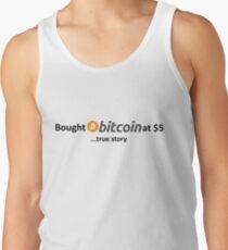 Bought Bitcoin at $5... true story Tank Top