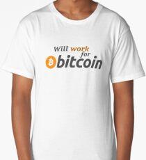 WILL WORK FOR BITCOIN Long T-Shirt