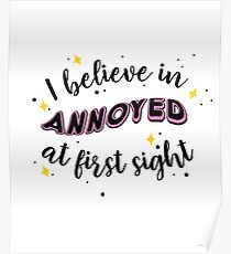 Annoyed at first sight Poster