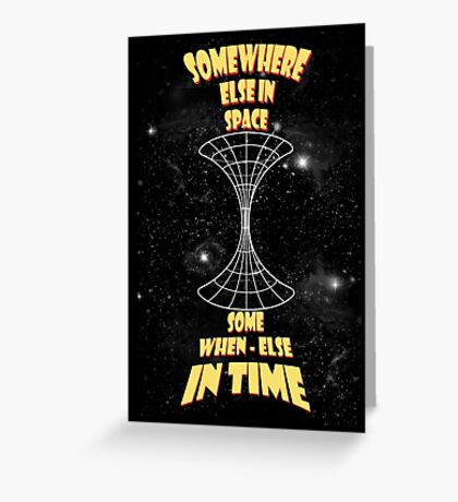 Through the wormhole Greeting Card