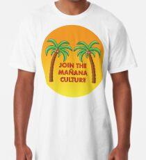 Join the Mañana Culture Long T-Shirt