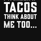 I Wonder If Tacos Think About Me Too Distressed Graphic by cottonklub