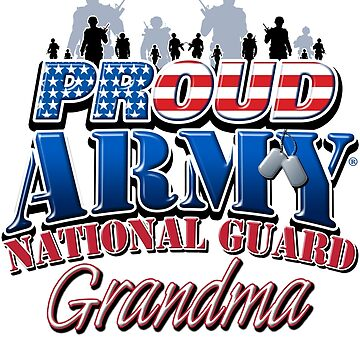 Proud Army National Guard Grandma by magiktees