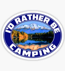I'd Rather Be Camping Camp Camper Campground RV Travel Trailer ID Sticker