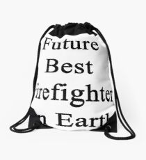Future Best Firefighter On Earth Drawstring Bag