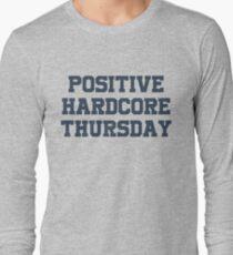 Positive Hardcore Jeudi || L'édition T-Shirt Hardcore T-shirt manches longues