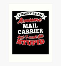 MAIL CARRIER T-shirts, i-Phone Cases, Hoodies, & Merchandises Art Print