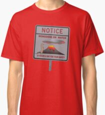 Notice - Mongoose On Watch 24 Hours A Day For Your Safety Classic T-Shirt
