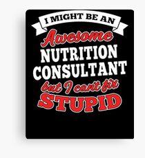NUTRITION CONSULTANT T-shirts, i-Phone Cases, Hoodies, & Merchandises Canvas Print