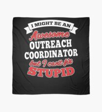 OUTREACH COORDINATOR T-shirts, i-Phone Cases, Hoodies, & Merchandises Scarf