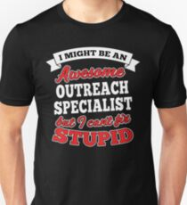 OUTREACH SPECIALIST T-shirts, i-Phone Cases, Hoodies, & Merchandises Unisex T-Shirt