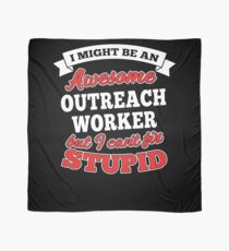 OUTREACH WORKER T-shirts, i-Phone Cases, Hoodies, & Merchandises Scarf