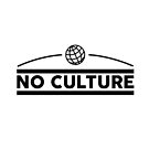 Keine Kultur von artworkgodz