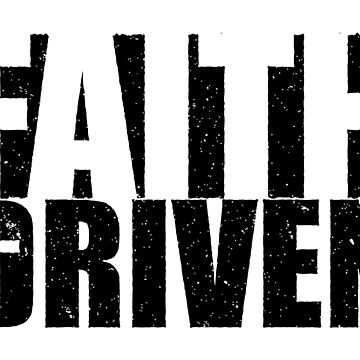 Faith Driven by identiti