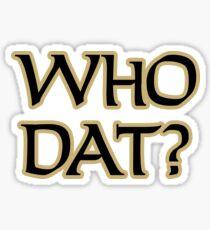 Who Dat 2 Sticker