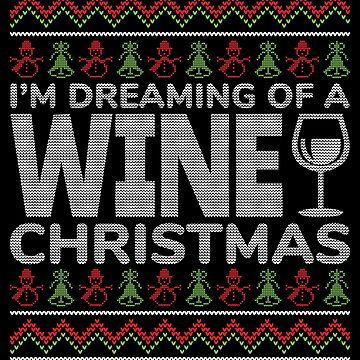 Wine Christmas Ugly Christmas Cute Design by EstelleStar