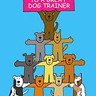 Thanks to a Great Dog Trainer Cartoon Dogs. by KateTaylor