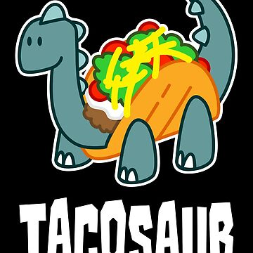 Tacosaur by VomHaus