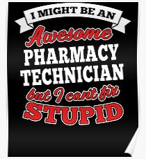 PHARMACY TECHNICIAN T-shirts, i-Phone Cases, Hoodies, & Merchandises Poster