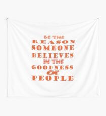be the reason Wall Tapestry
