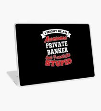 PRIVATE BANKER T-shirts, i-Phone Cases, Hoodies, & Merchandises Laptop Skin