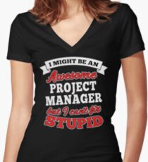 PROJECT MANAGER T-shirts, i-Phone Cases, Hoodies, & Merchandises Women's Fitted V-Neck T-Shirt