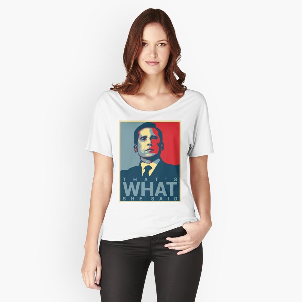 Eso es lo que ella dijo - Michael Scott - The Office US Camiseta ancha