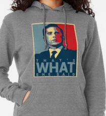 That's What She Said - Michael Scott - The Office US Lightweight Hoodie