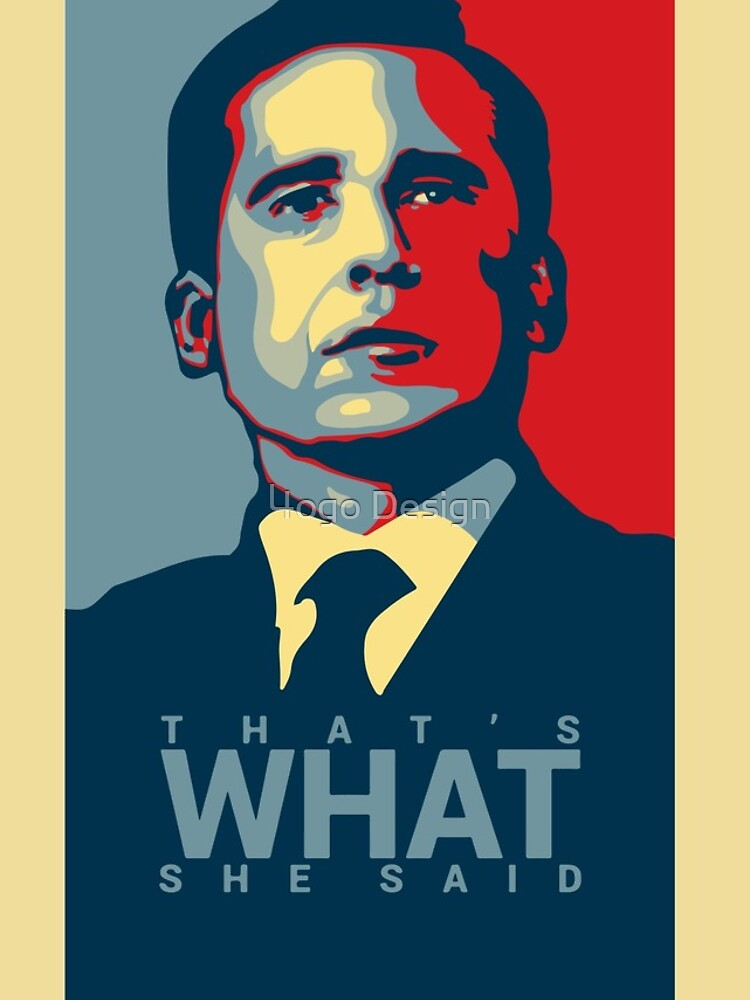 That's What She Said - Michael Scott - The Office US by MBroadbridgee