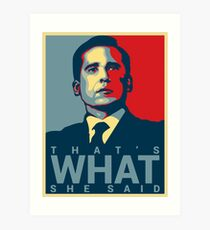 That's What She Said - Michael Scott - The Office US Art Print