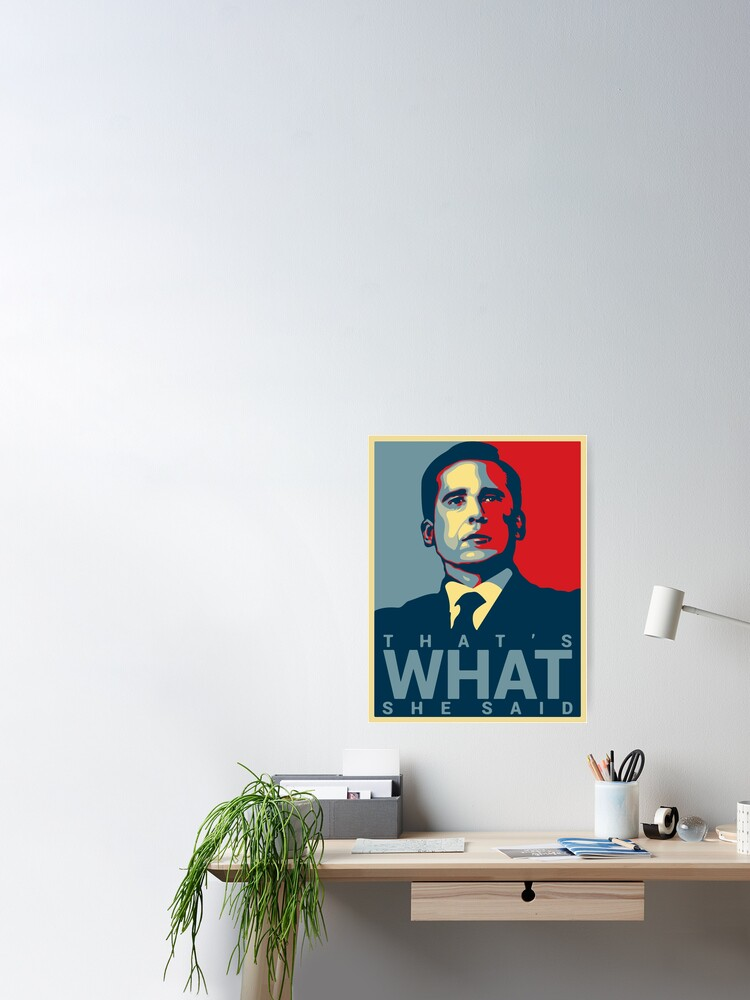 Alternate view of That's What She Said - Michael Scott - The Office US Poster