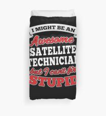 SATELLITE TECHNICIAN T-shirts, i-Phone Cases, Hoodies, & Merchandises Duvet Cover