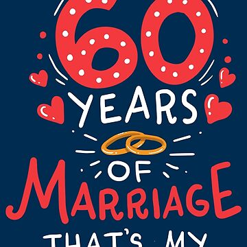 I Survived 60 Years Of Marriage - Funny Weightlifting Gift by yeoys