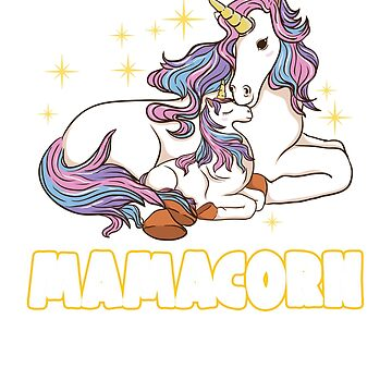 Unicorn Mamacorn Gift for Mom by BlueBerry-Pengu