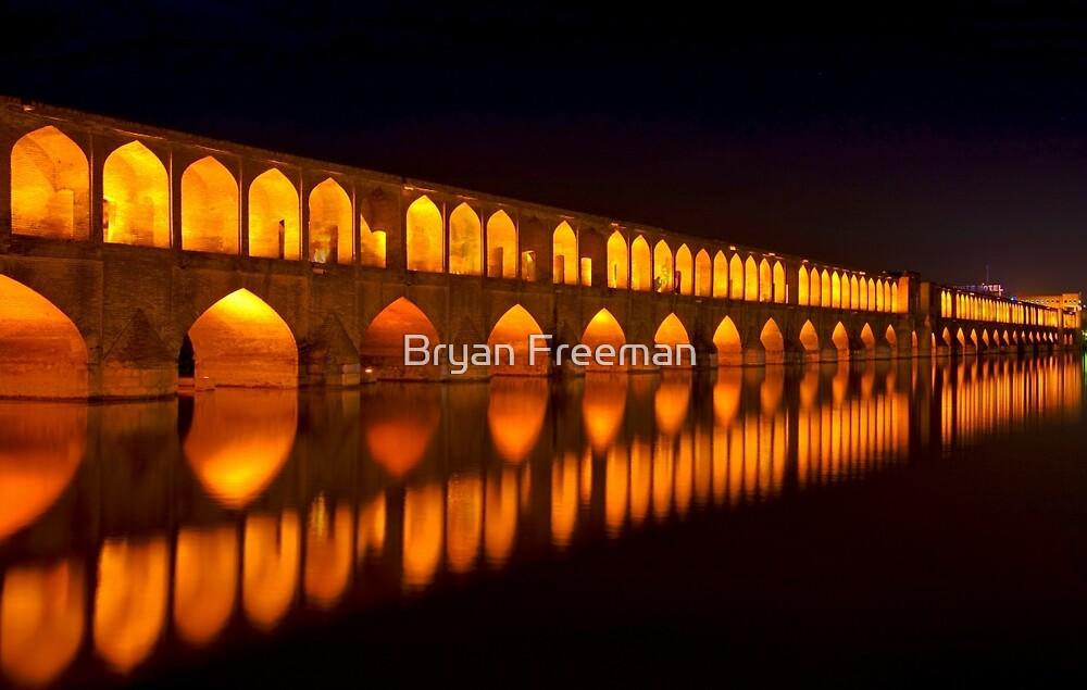 Si-o-Seh Pol (Bridge) - Isfahan - Iran by Bryan Freeman