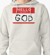 Hello my name is GOD (Die Antwoord - Ugly Boy) Pullover Hoodie
