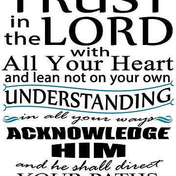 Bible Verse Proverbs 3:5-7 Quote Of Encouragement by Roland1980