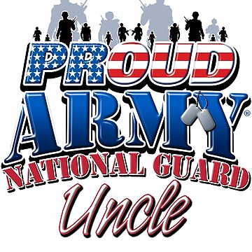 Proud Army National Guard Uncle by magiktees
