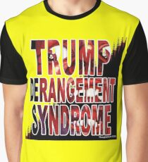 Trump Derangement Syndrome - TDS Graphic T-Shirt
