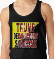 Trump Derangement Syndrome - TDS Tank Top