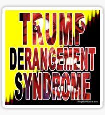Trump Derangement Syndrome - TDS Sticker