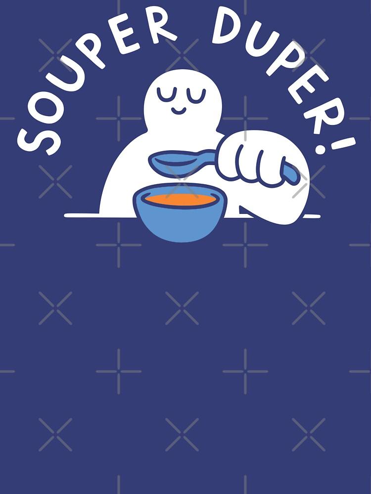 Souper Duper! by obinsun