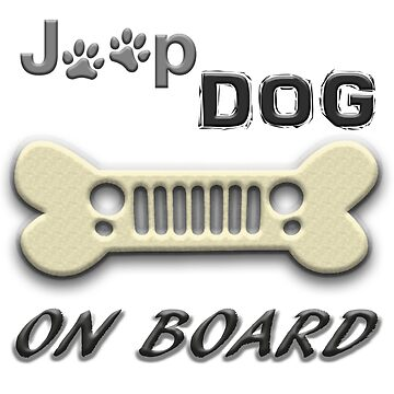 Jeep DOG ON BOARD by thatstickerguy