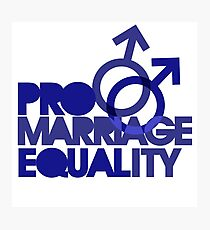 Pro marriage equality Photographic Print