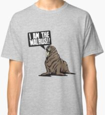 I am the walrus!! Classic T-Shirt