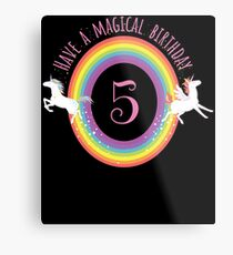 Unicorn Have A Magical 5th Birthday - Gift For 5 Year Old Girl For 5th Birthday Girl Metal Print