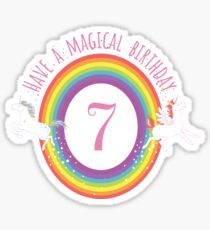 Unicorn Have A Magical 7th Birthday - Gift For 7 Year Old Girl For 7th Birthday Girl Sticker