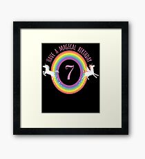 Unicorn Have A Magical 7th Birthday - Gift For 7 Year Old Girl For 7th Birthday Girl Framed Print