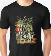 Stay Out of the Forest - My Favorite Murder Fan Art Unisex T-Shirt