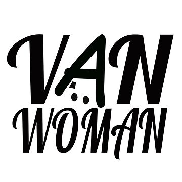Van Woman by MyLovelyVan